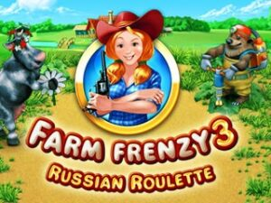 لعبة Farm Frenzy 3 - Russian Roulette